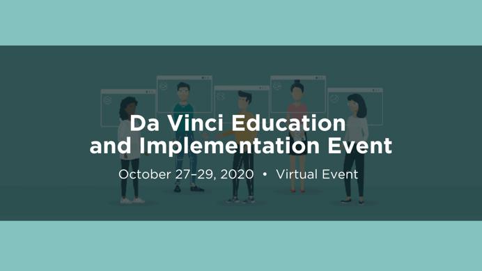 Copy of Da Vinci Education & Implementation Event
